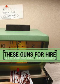 These_Guns_for_Hire