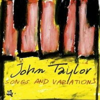 【輸入盤】SongsAndVariations[JohnTaylor]
