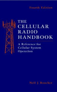 TheCellularRadioHandbook:AReferenceforCellularSystemOperation