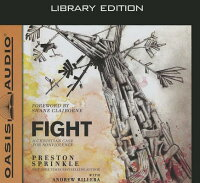 Fight(LibraryEdition):AChristianCaseforNon-Violence[PrestonSprinkle]