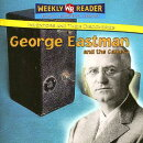 George Eastman and the Camera