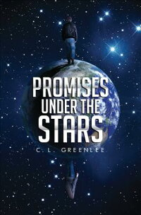 PromisesUndertheStars[C.L.Greenlee]