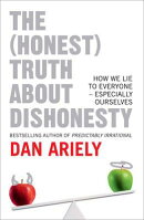 (HONEST) TRUTH ABOUT DISHONESTY,THE(C)
