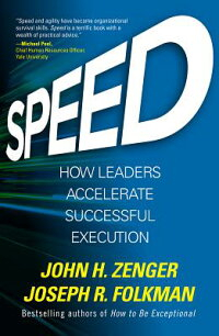 Speed:HowLeadersAccelerateSuccessfulExecution[JackZenger]