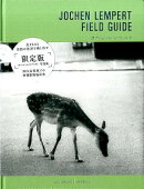 JOCHEN LEMPERT FIELD GUIDE