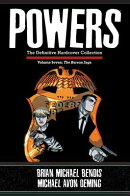 Powers: The Definitive Hardcover Collection, Volume 7: The Bureau Saga