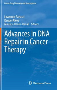 AdvancesinDNARepairinCancerTherapy[LawrencePanasci]