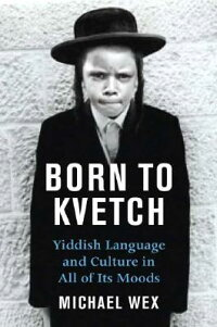 Born_to_Kvetch:_Yiddish_Langua