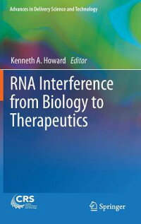 RNAInterferencefromBiologytoTherapeutics[KennethA.Howard]
