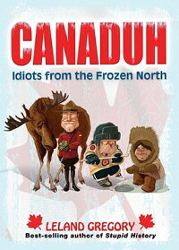 Canaduh:_Idiots_from_the_Froze