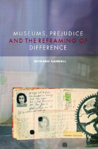 Museums,_Prejudice_and_the_Ref