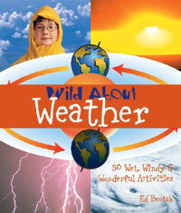 Wild_about_Weather:_50_Wet,_Wi