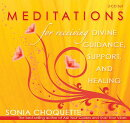 Meditations for Receiving Divine Guidance, Support, and Healing
