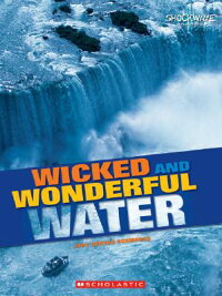 Wicked_and_Wonderful_Water