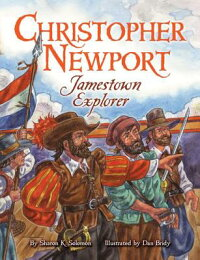 ChristopherNewport:JamestownExplorer[SharonSolomon]