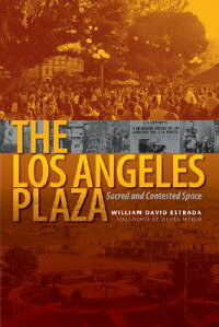 The_Los_Angeles_Plaza:_Sacred