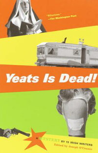 Yeats_Is_Dead!:_A_Mystery_by_1