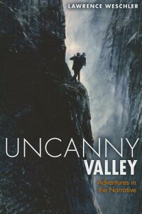 UncannyValley:AdventuresintheNarrative