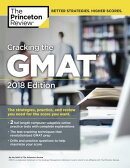 Cracking the GMAT with 2 Computer-Adaptive Practice Tests, 2018 Edition: The Strategies, Practice, a