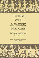 Letters of a Javanese Princess by Raden Adjeng Kartini