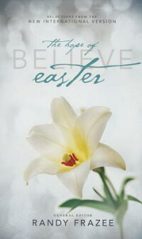 Believe:TheHopeofEaster[ZondervanPublishing]
