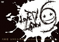 大塚愛/LOVE_IS_BORN〜6th_Anniversary_2009〜+Documentary_film〈2枚組〉