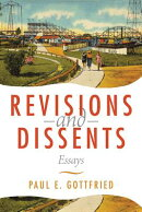 Revisions and Dissents: Essays