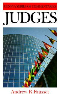 Judges:ACriticalandExpositoryCommentary[AndrewRobertFausset]