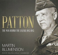 Patton:TheManBehindtheLegend,18851945