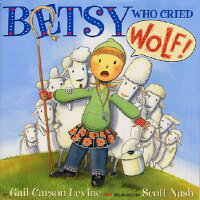 Betsy_Who_Cried_Wolf