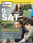 9 Practice Tests for the SAT, 2018 Edition: Extra Preparation to Help Achieve an Excellent Score