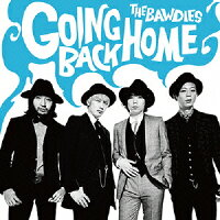 GOINGBACKHOME[THEBAWDIES]