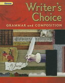 Writer's Choice, Grade 7: Grammar and Composition