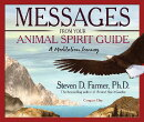 Messages from Your Animal Spirit Guide: A Meditation Journey