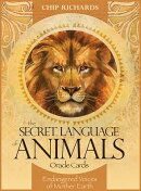 The Secret Language of Animals Oracle Cards: Endangered Voices of Mother Earth [With Book(s)]