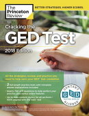 Cracking the GED Test with 2 Practice Exams, 2018 Edition: All the Strategies, Review, and Practice