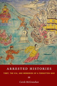 Arrested_Histories:_Tibet,_the