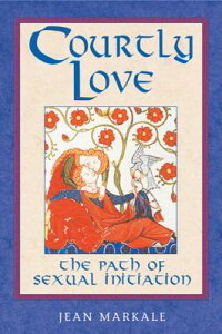 Courtly_Love:_The_Path_of_Sexu
