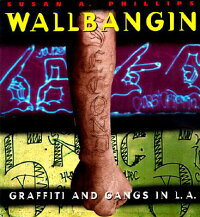 Wallbangin':_Graffiti_and_Gang