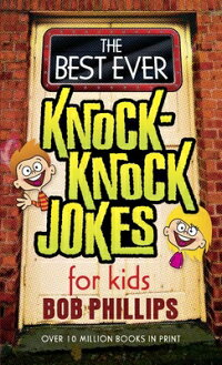 The_Best_Ever_Knock-Knock_Joke