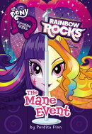Equestria Girls: The Mane Event: Rainbow Rocks