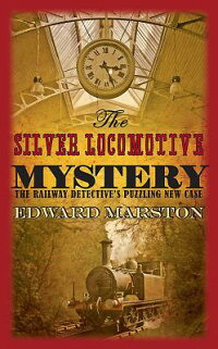 The_Silver_Locomotive_Mystery