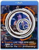 fripSide LIVE TOUR 2016-2017 FINAL in Saitama Super Arena -Run for the 15th Anniversary-【Blu-ray】