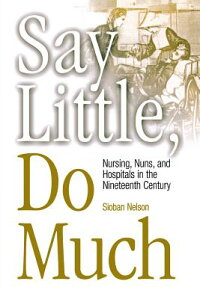 Say_Little,_Do_Much:_Nursing_a