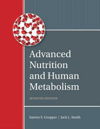 AdvancedNutritionandHumanMetabolism[SareenS.Gropper]