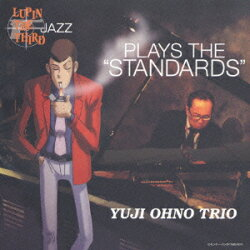 "LUPIN THE THIRD 「JAZZ」 PLAYS THE ""STANDARDS"""