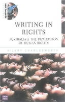 WritinginRights:AustraliaandtheProtectionofHumanRights[HilaryCharlesworth]