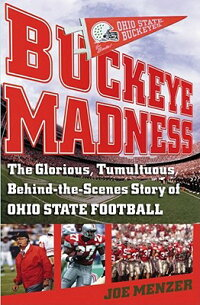 Buckeye_Madness:_The_Glorious,