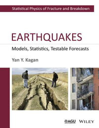 Earthquakes:Models,Statistics,TestableForecasts[YanY.Kagan]