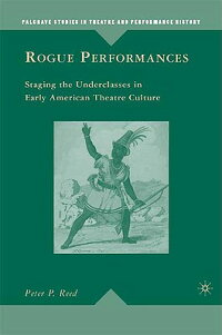 Rogue_Performances:_Staging_th